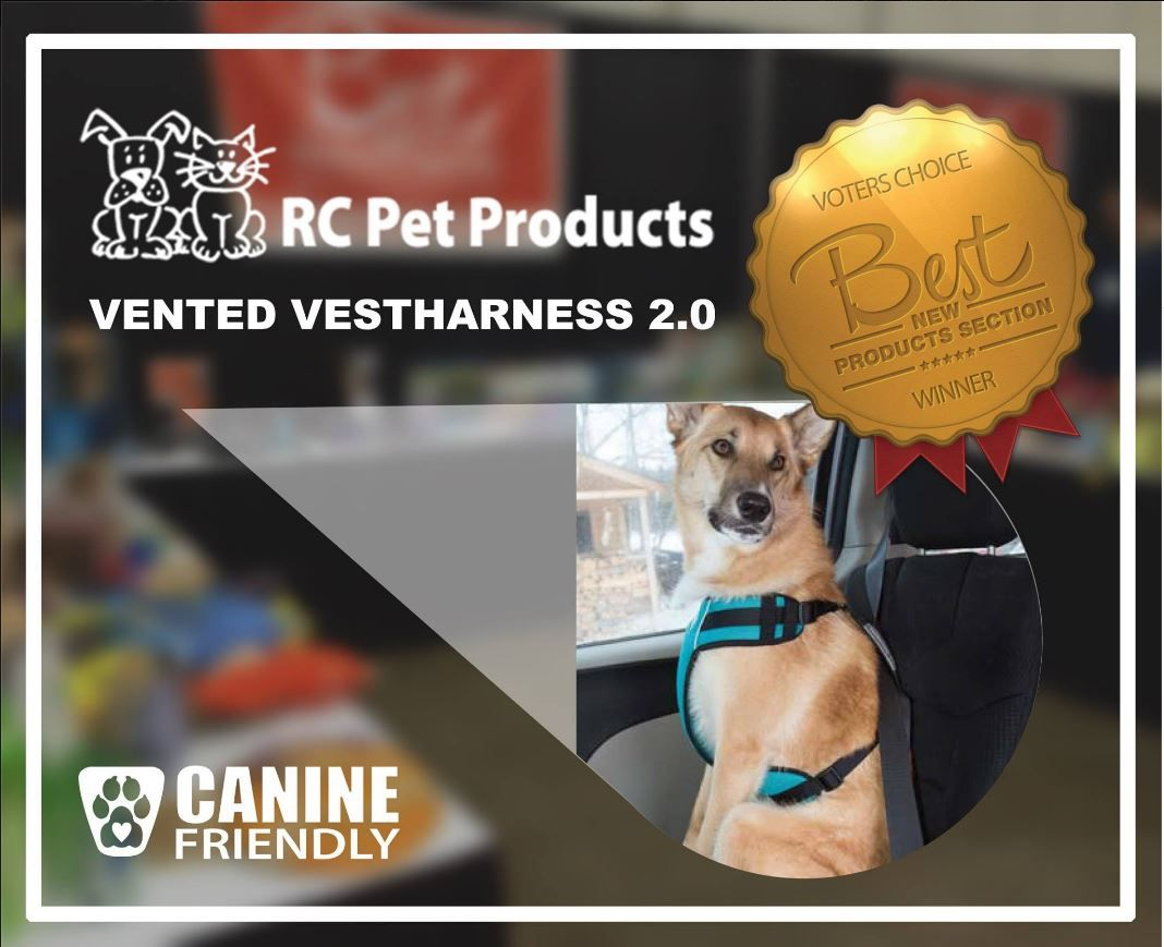 Rc Pet Products Vented Vestharness 2 0 Was Recently Voted Best New Product Winner By Pijac At The Calgary Pet Expo Pets