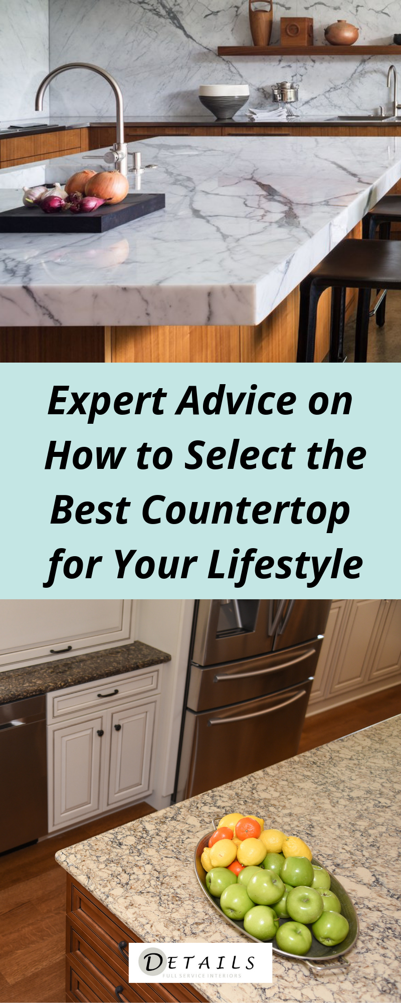 Expert Advice On How To Select The Best Countertop For Your Lifestyle Countertops Timeless Kitchen Kitchen Remodel