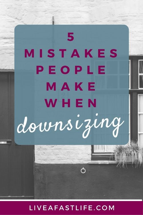 5 Mistakes People Make When Downsizing Packing To Move