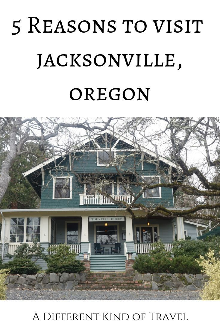 Five Things You'll Love About Jacksonville Oregon