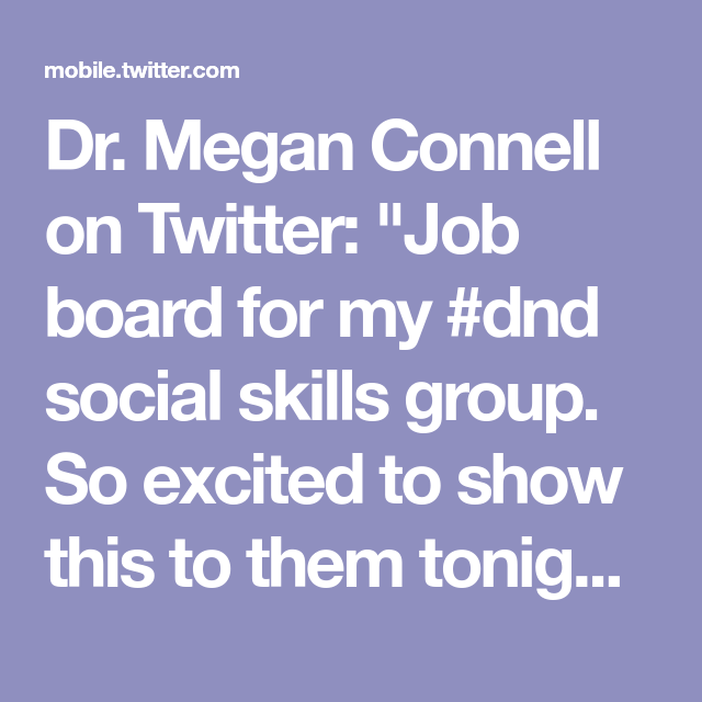 Dr Megan Connell On Twitter Job Board For My Dnd Social Skills