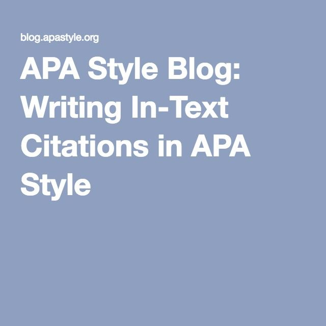 APA Style Blog Writing In-Text Citations in APA Style Business