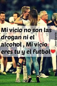 Resultado De Imagen Para Imagenes De Amor Con Frases De Futbol