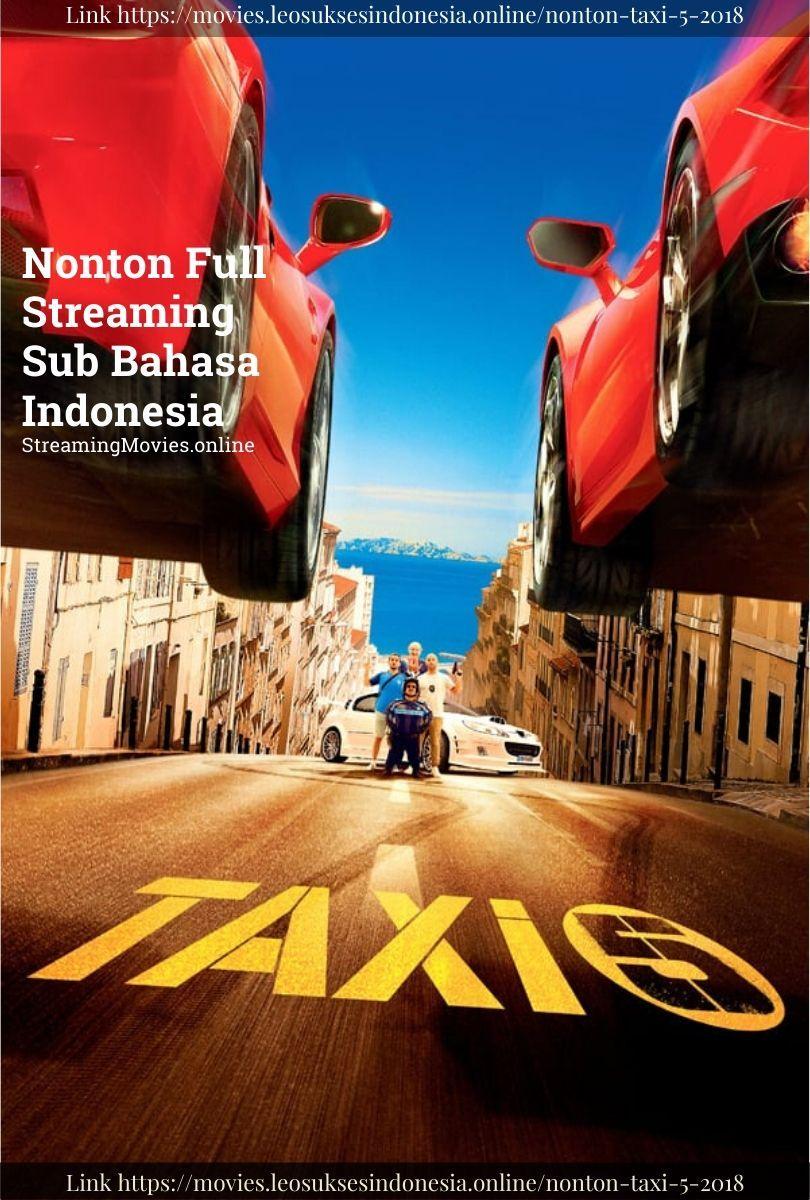 Nonton Taxi 5 2018 Subtitle Indonesia Full Movies Streaming Movies Streaming Movies Online