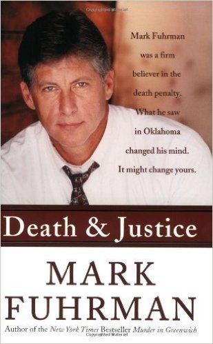BOOK REVIEW: Death and Justice: An Expose of Oklahoma's Death Row Machine by Mark Fuhrman, (William Morrow) 2003Anyone who has been following Tim Farley's excellent Red Dirt Report articles on the case of death row inmate Richard Glossip has to have an uneasy feeling, whatever their opinion of Glossip's guilt or innocence.Is Glossip an innocent man wrongfully convicted? Was the evidence sufficient to meet the reasonable doubt standard regardless of his guilt or innocence?