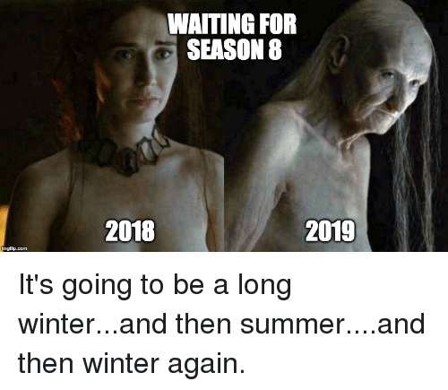 27 Funniest Game Of Thrones Season 8 Memes That Will Make You Laugh