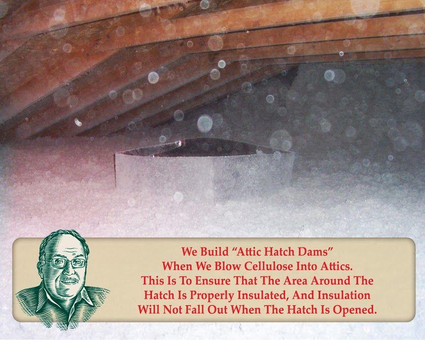 Attics Hatch Dam To Retain Insulation Attic Insulation Attic Insulation