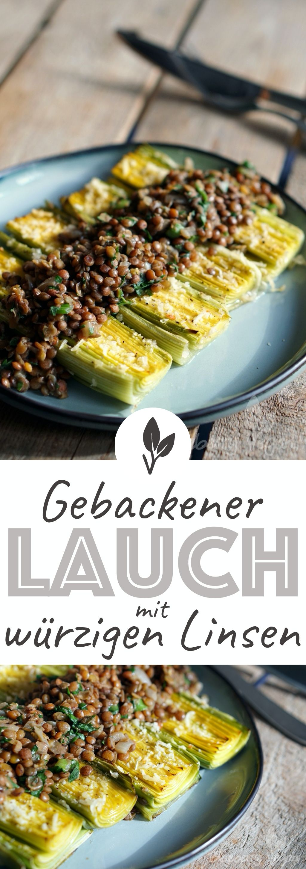 Photo of Baked leek with spicy lentils