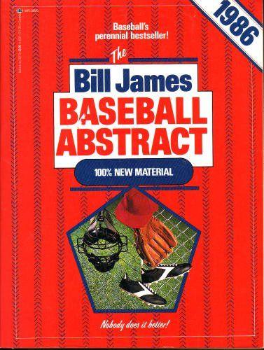 Bill James Baseball Abstract 1986 By Bill James Http Www Amazon Com Dp 0345331788 Ref Cm Sw R Pi Dp Lssbqb15rshhd Fan Book Baseball Book Worth Reading