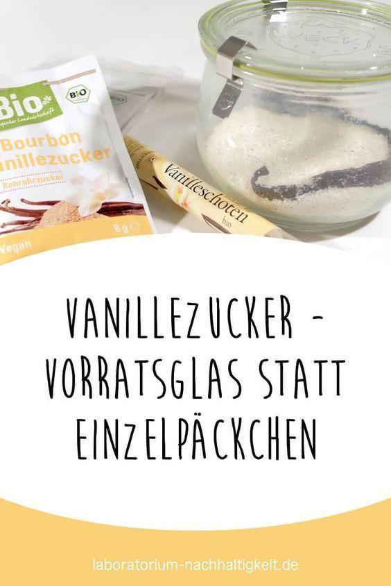 Photo of Vanillezucker selber machen: Vorratsglas statt Einzelpäckchen