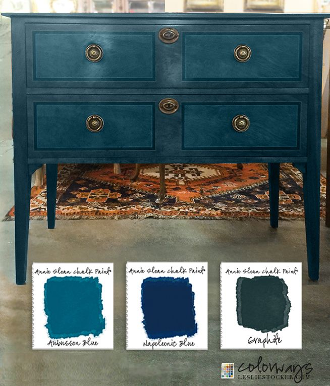 Annie Sloan Tried True Colorways With Leslie Stocker Painted Furniture Chalk Paint Aubusson Blue Refinishing