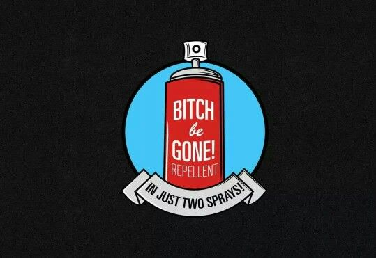 Bitch be gone repellent