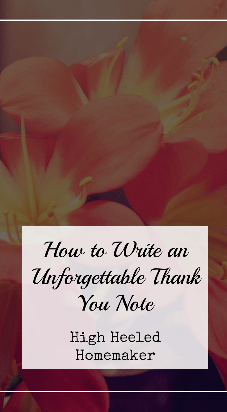 How to Write an Unforgettable Thank You Note - High Heeled Homemaker