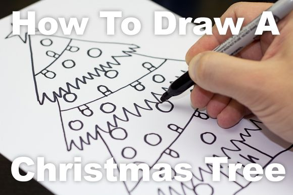 How To Draw A Christmas Tree Art For Kids Hub Christmas Tree Art Christmas Art For Kids Christmas Art