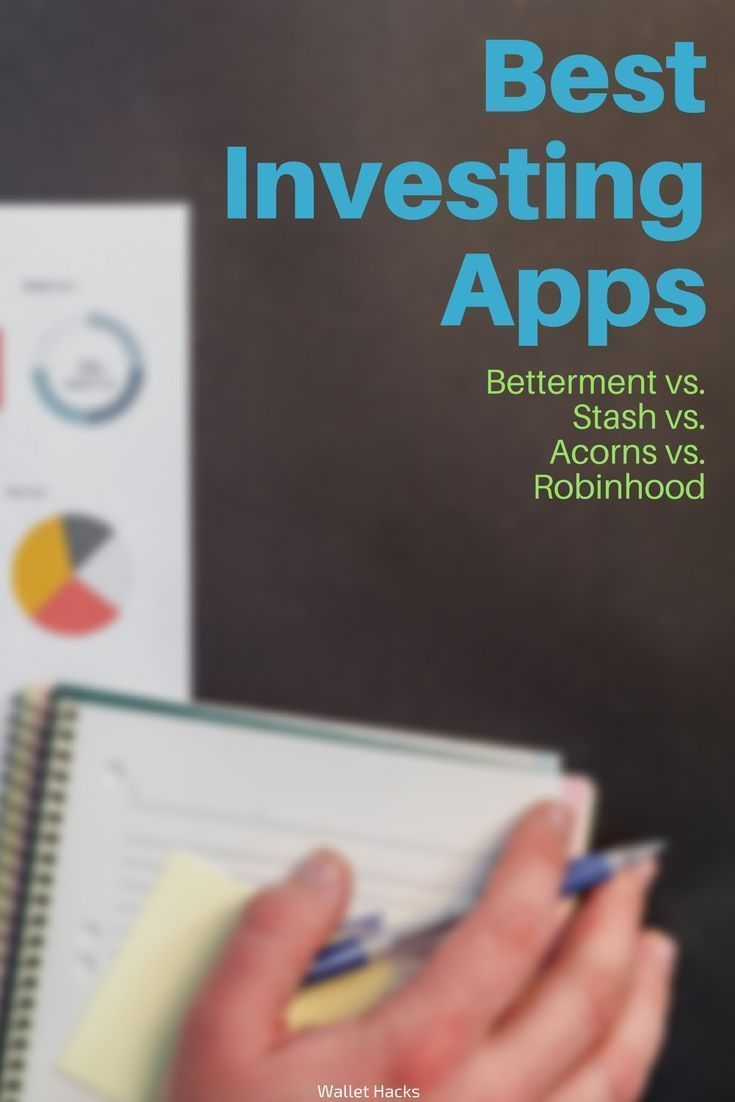 Best Investing Apps Betterment vs. Stash vs. Acorns vs