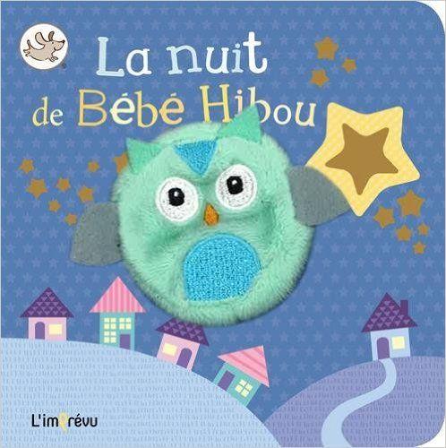Amazon Fr La Nuit De Bebe Hibou Intexte Livres