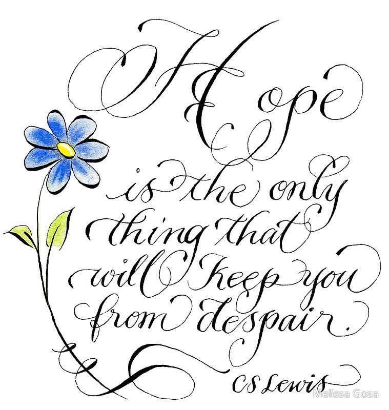 'Hope CS Lewis inspirational handwritten quote' Framed Print by Melissa Renee