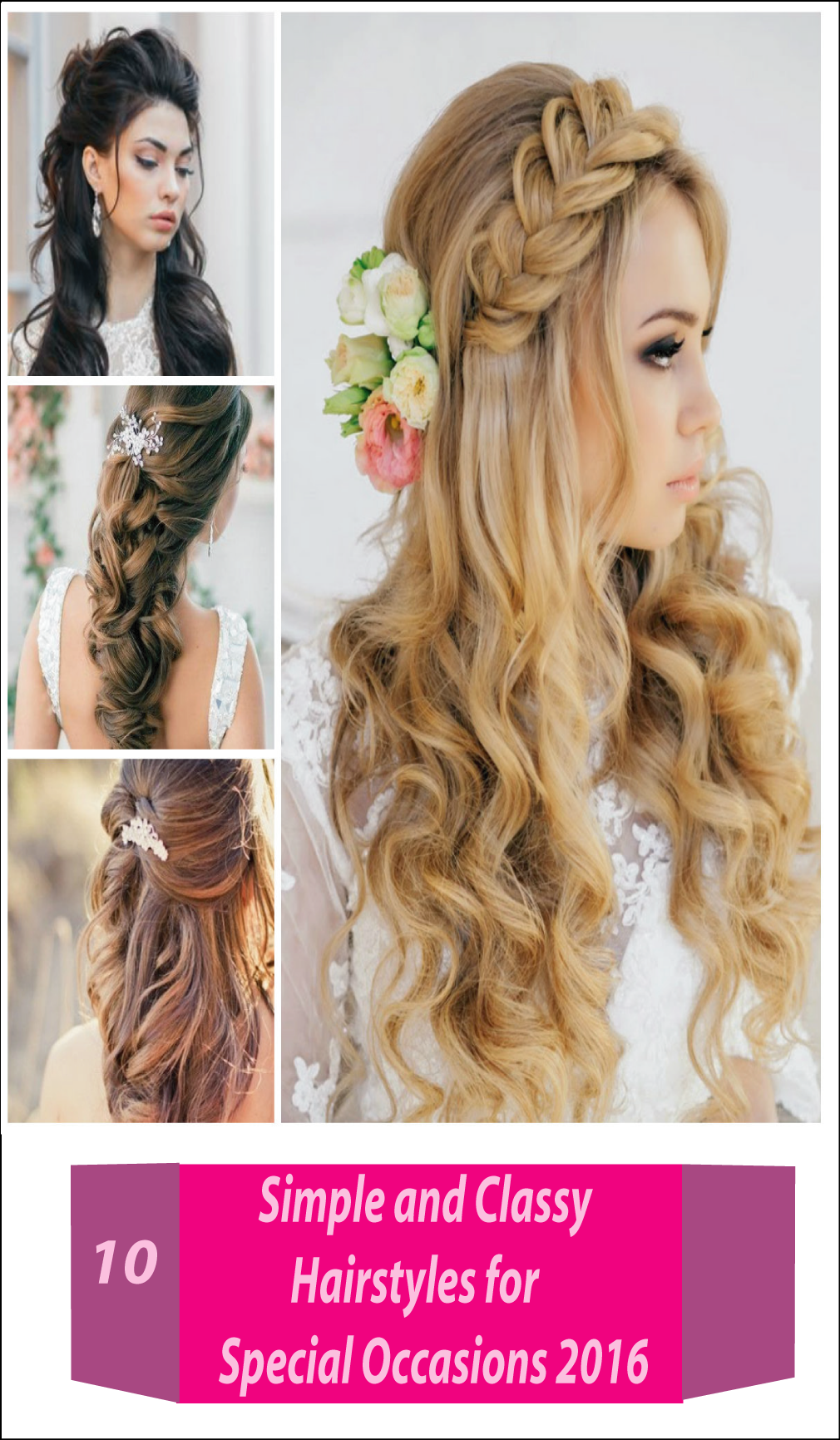 10 Easy And Simple Classy Hairstyles For Special Occasions