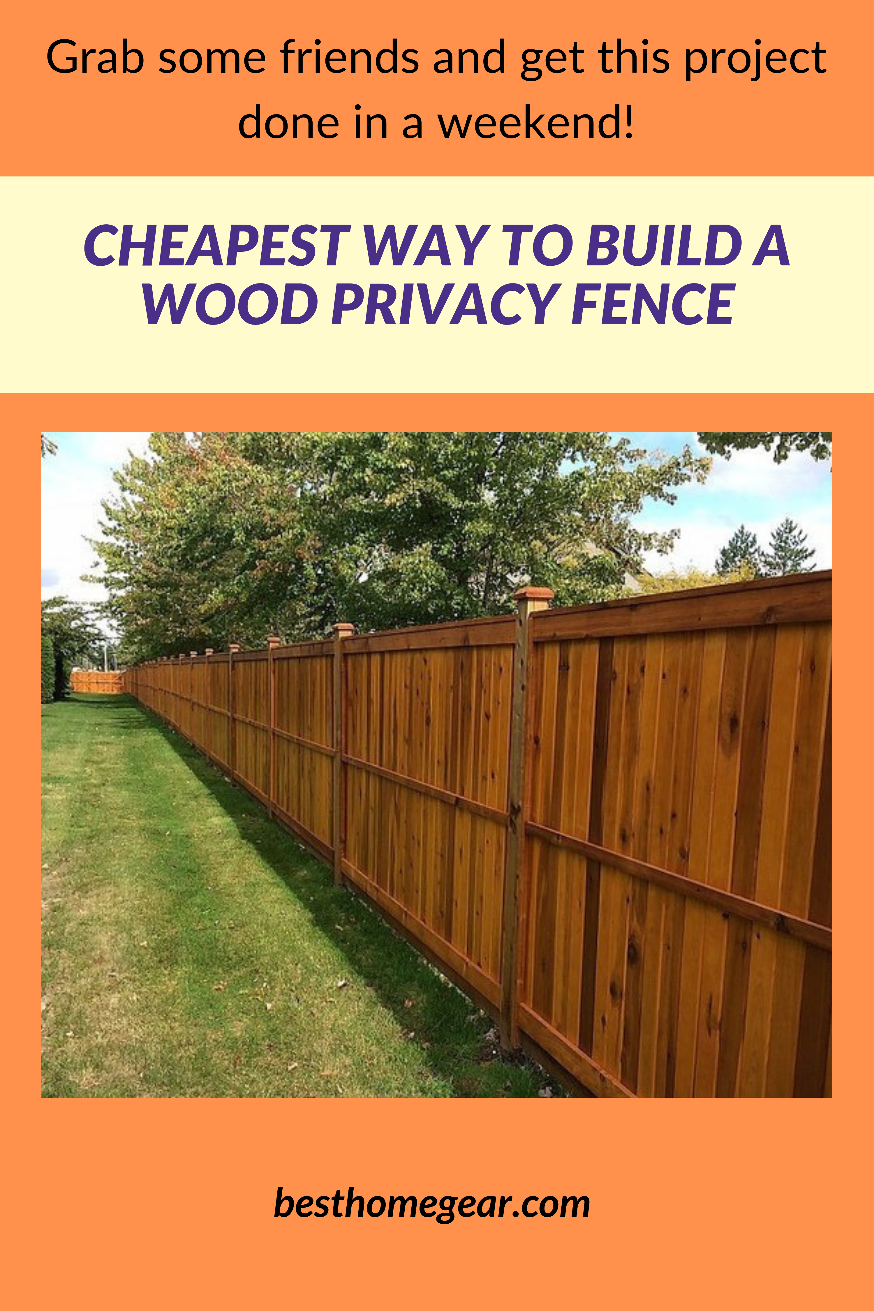 Cheapest Way To Build A Wood Privacy Fence Diy 2019 Protect Garden Backyard