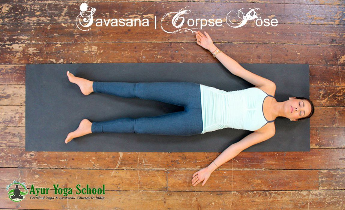 Savasana Is Also Known As