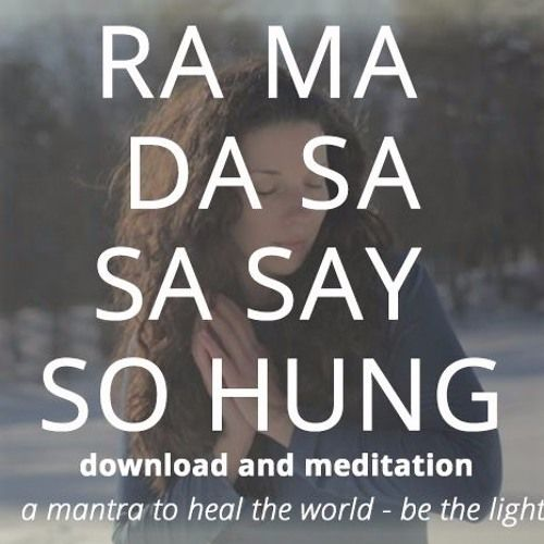 Download The Mantra and Meditation ----> https://goo.gl/XfAPYB 2. Ra Ma Da Sa by Sat Avtar https://soundcloud.com/satavtarkaur/2-ra-ma-da-sa