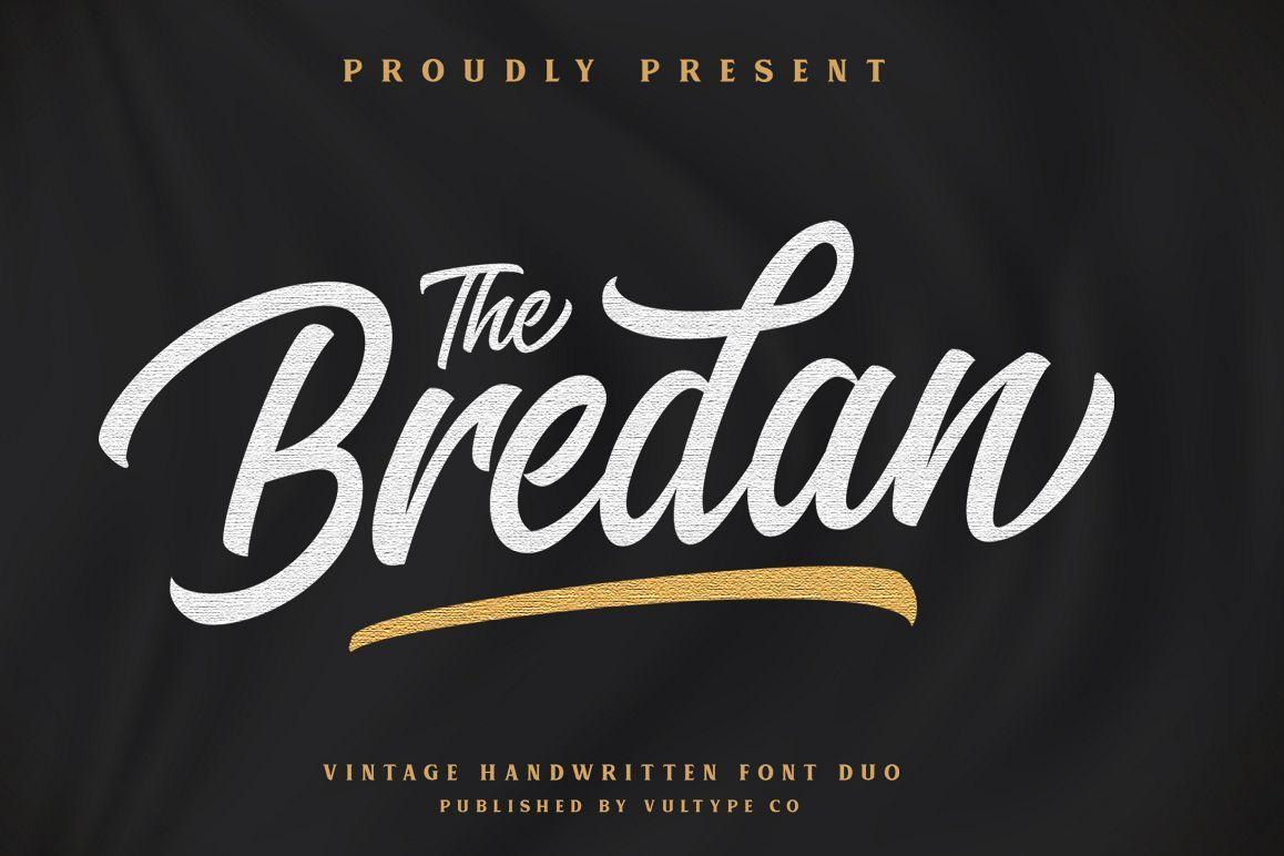 Bredan Modern Vintage Script Font 358467 Script Font Bundles Vintage Script Fonts Vintage Fonts Fonts Design