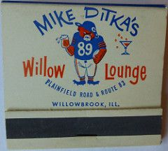 Mike Ditka S Willow Lounge Willowbrook Ill Front Willowbrook Matchbook Mike Ditka
