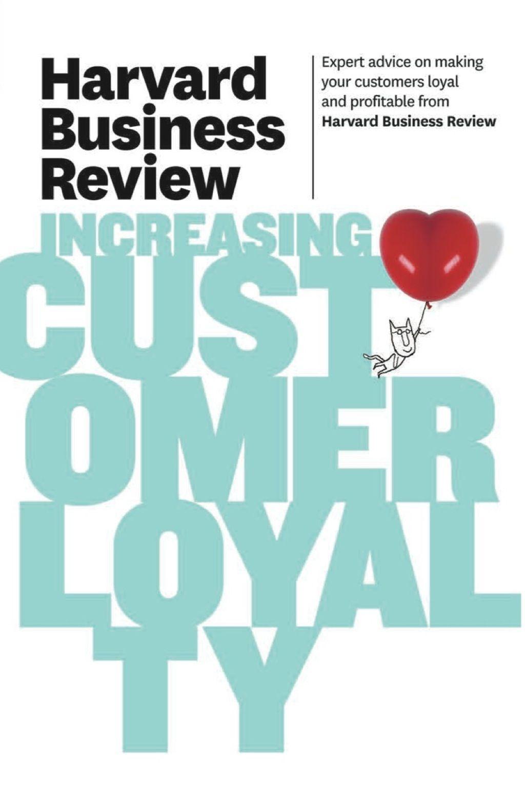 Harvard Business Review On Increasing Customer Loyalty Ebook