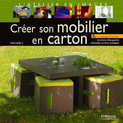 """"""" Créer son mobilier en carton - Volume 3"""", éditions Eyrolles"""