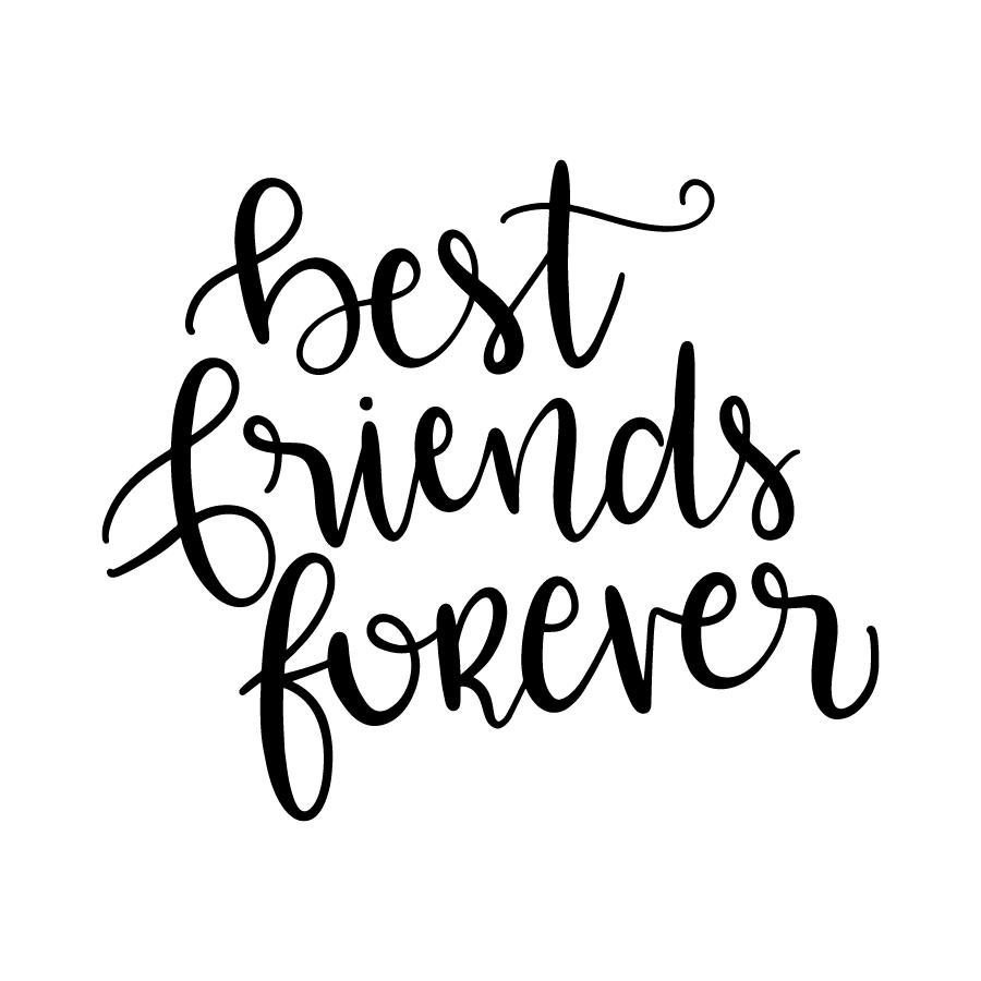 Best Friends Forever Lovesvg Com Friends Forever Quotes Best Friends Forever Quotes Best Friends Forever