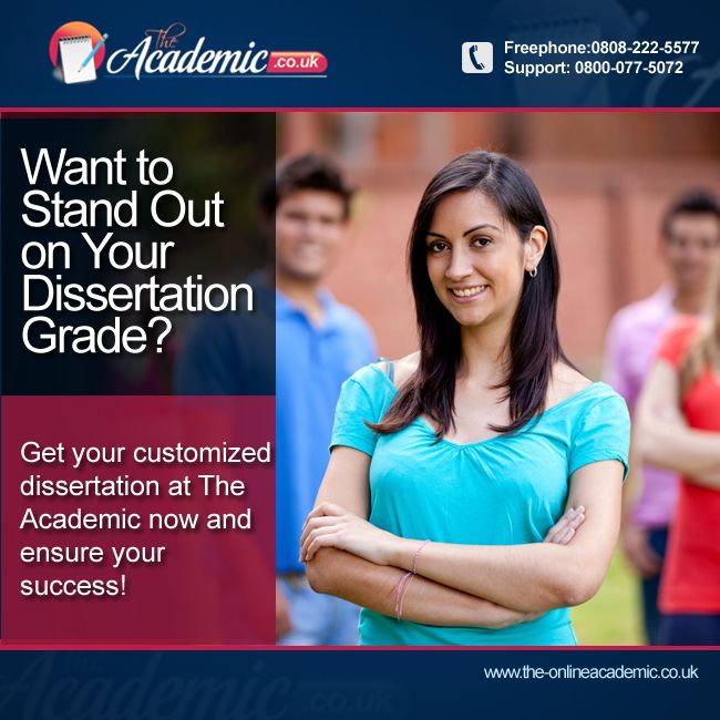 Order your customized dissertation and eradicate your academic worries!