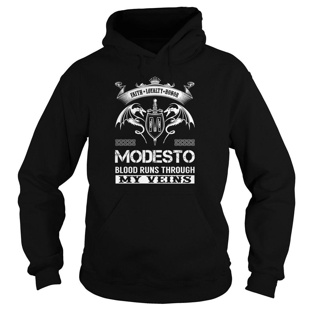 MODESTO Blood Runs Through My Veins (Faith, Loyalty, Honor) - MODESTO Last Name, Surname T-Shirt