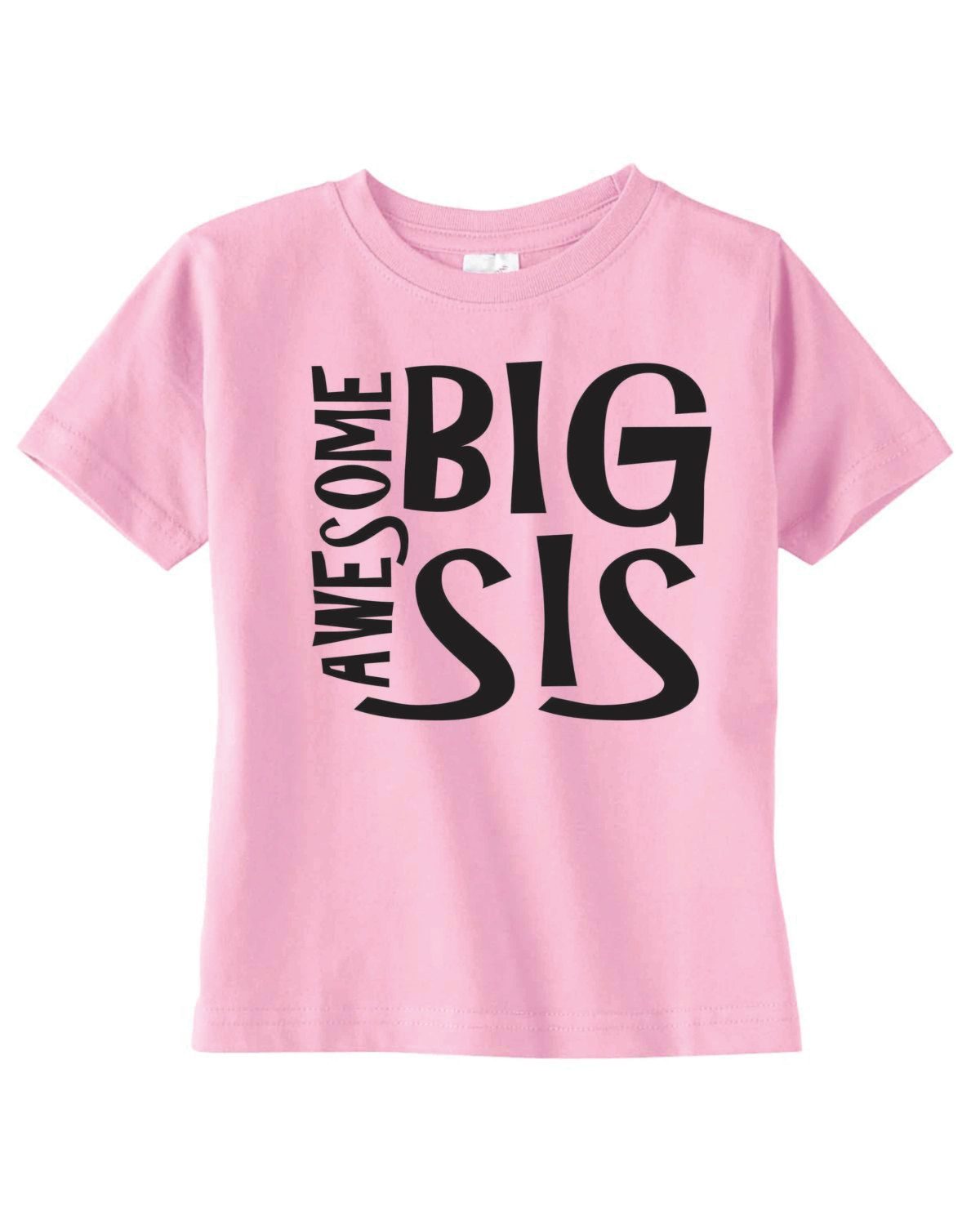 e8cf501b99 Awesome Big Sister shirt Available for Big