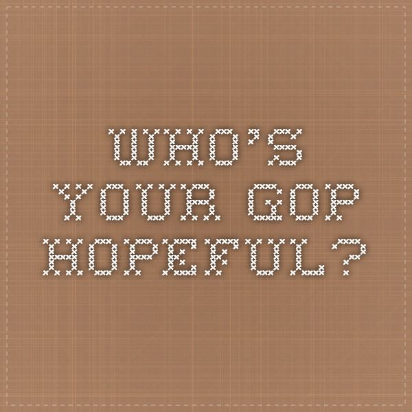 Who's your GOP hopeful? Take the survey!