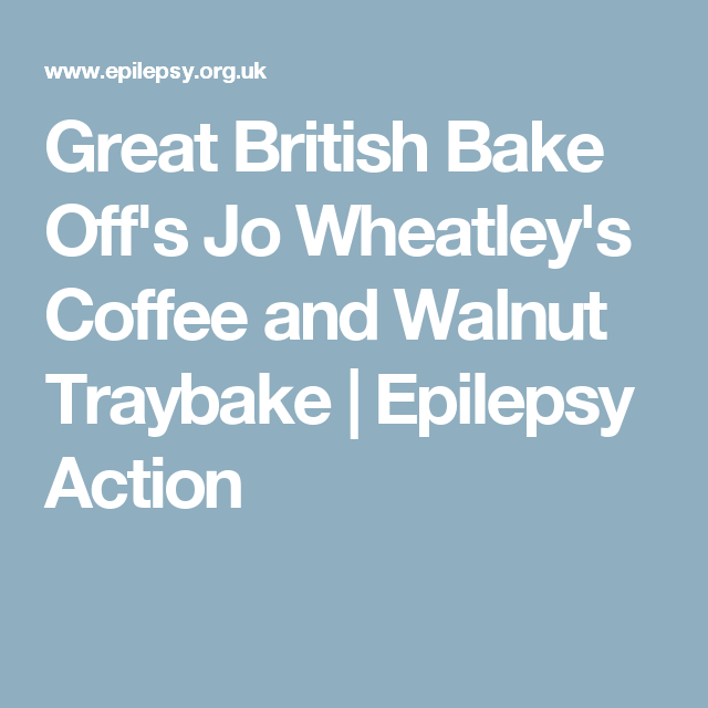 Great British Bake Offs Jo Wheatleys Coffee And Walnut