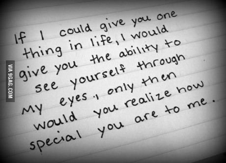Wise words. Never stop showing how much you love the special