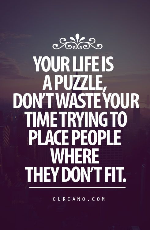Your Life Is A Puzzle Words Of Wisdom Pinterest Quotes