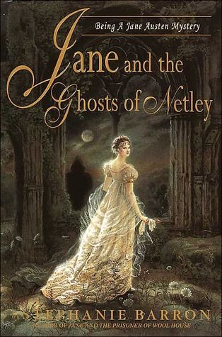 Jane And The Ghosts Of Netley Jane Austen Mysteries 7 Jane Austen Mystery Books Cozy Mystery Books