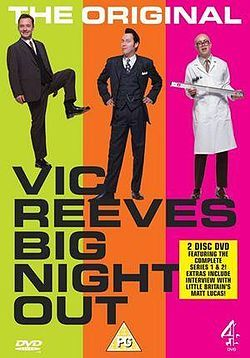 Vic Reeves Big Night Out Wikipedia The Free Encyclopedia Vic Reeves Big Night Out Night Out