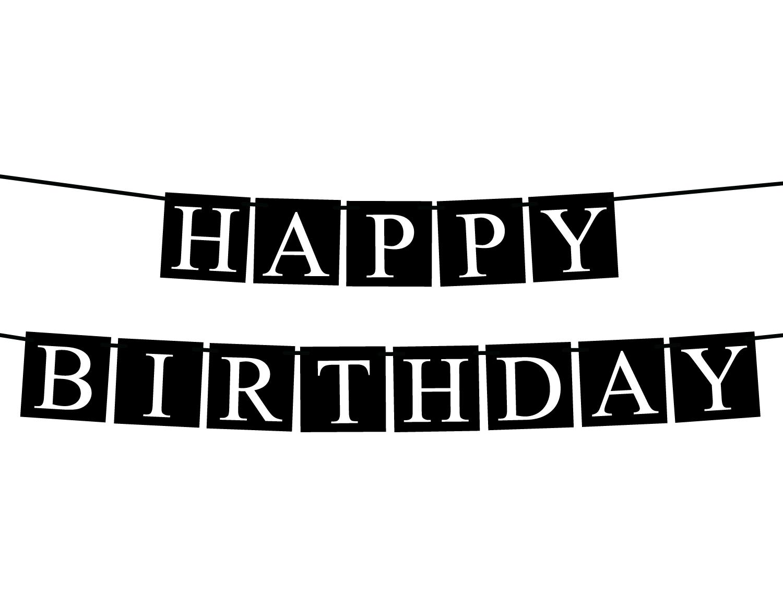 Black And White Happy Birthday Banner Happy Birthday Logo Happy Birthday Banners Happy Birthday Black