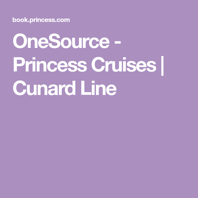 Princess Cruises Cunard Line