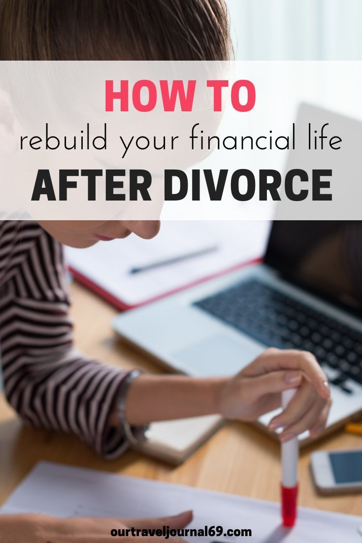 How to Rebuild Your Financial Life After Divorce - Our Travel Journal69
