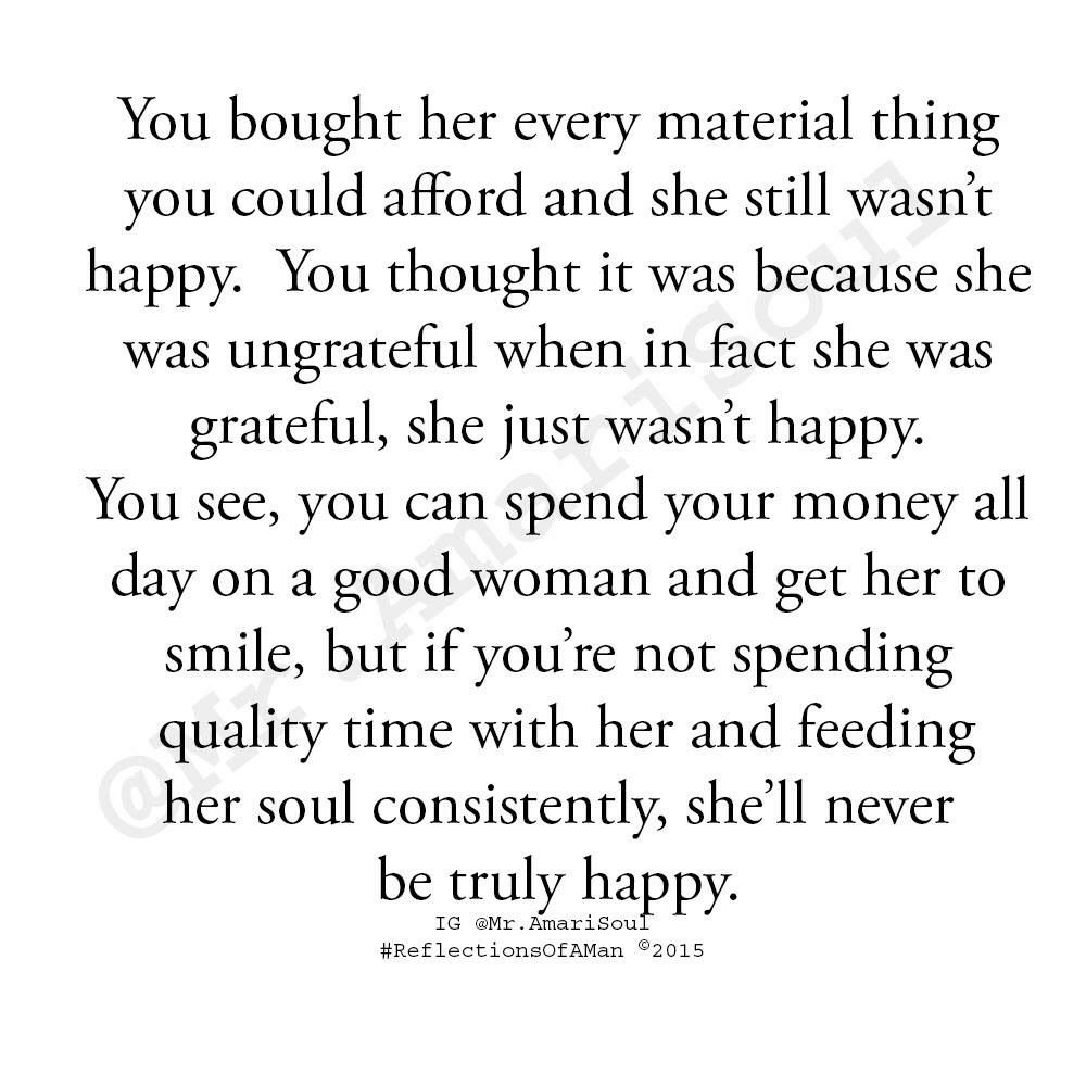 A Good Woman Isn T Interested In Materialist Things She Wants Your