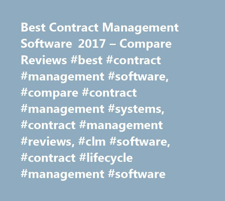 Best Contract Management Software 2017 u2013 Compare Reviews #best - contract management