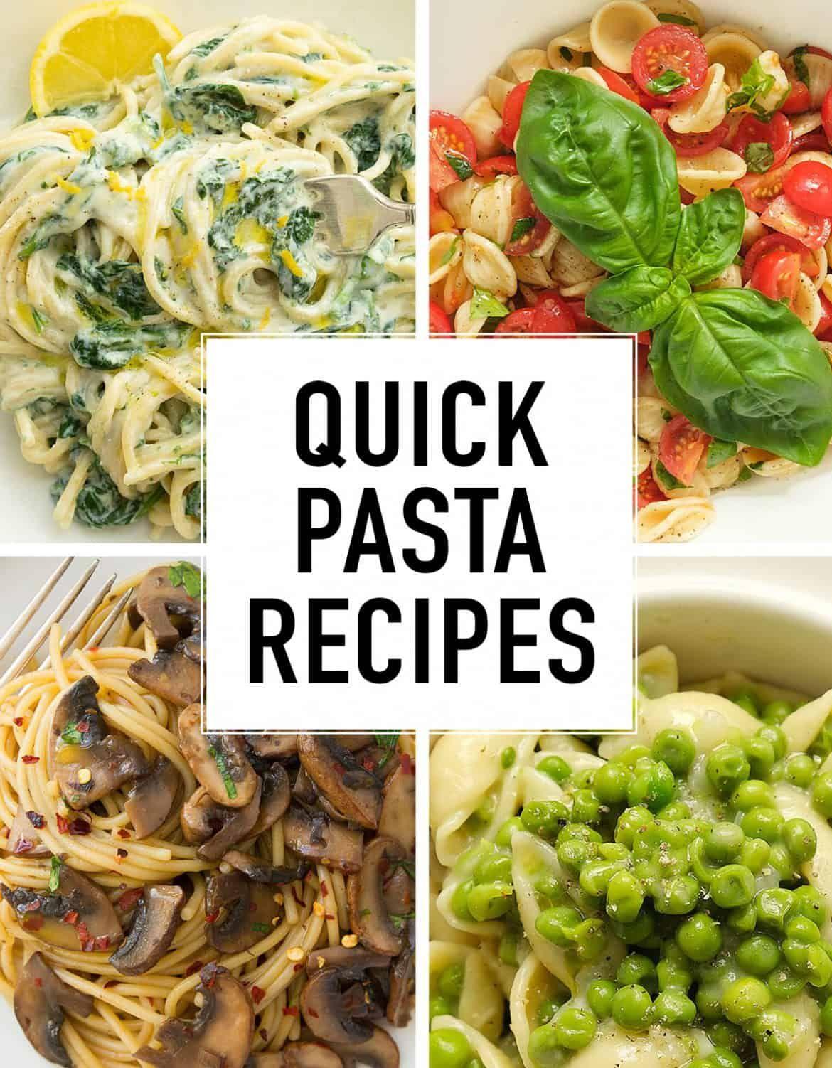 13 Super Quick Pasta Recipes Quick Pasta Recipes Pasta Recipes Quick Pasta