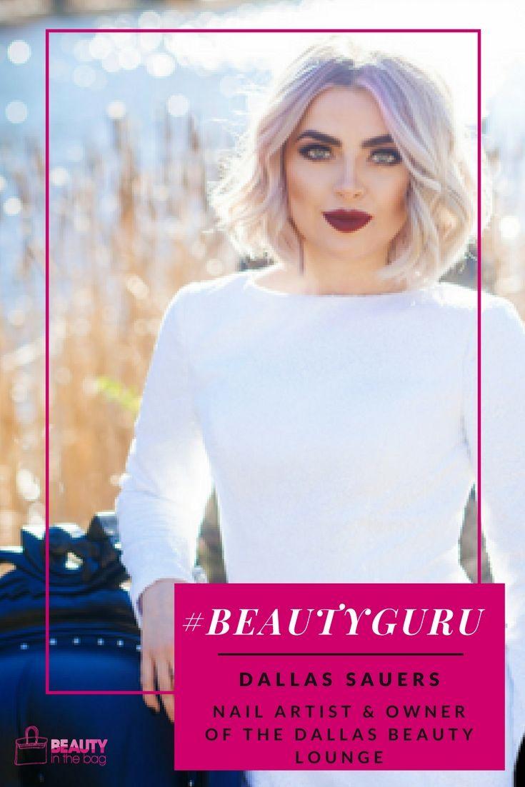 Dallas Beauty Lifestyle Fashion Blog: MEET DALLAS SAUERS: NAIL ARTIST & OWNER OF THE DALLAS