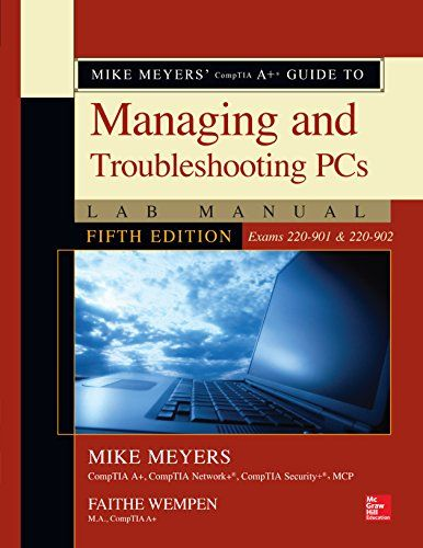 Mike meyers comptia a guide to managing and troubleshooting pcs mike meyers comptia a guide to managing and troubleshooting pcs lab manual fifth edition fandeluxe Choice Image
