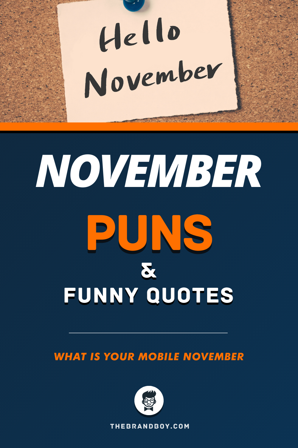 140 Best November Puns And Funny Quotes Thebrandboy Com Funny Quotes Puns Funny Puns
