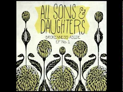 Brokenness Aside - All Sons and Daughters - \