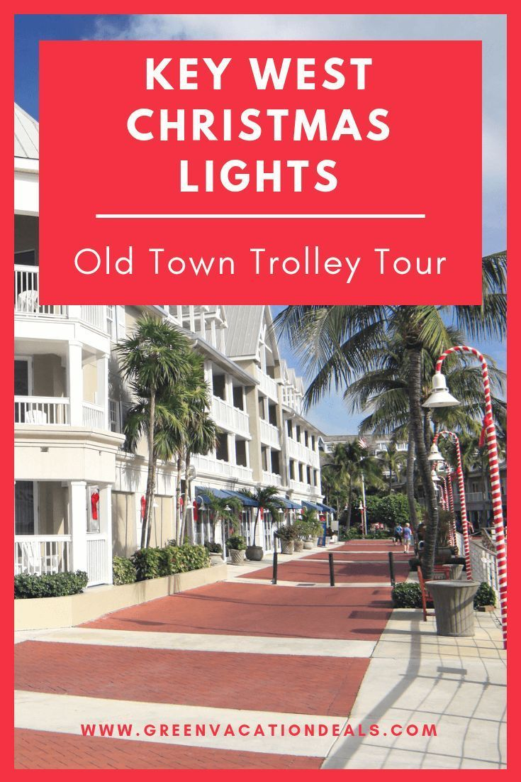 Key West Christmas Lights Old Town Trolley Tour | Key west, Christmas travel, Holidays around ...